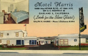 Harris Motel, 10400 MacARTHUR Blvd. at 106th Ave., on U. S. Highway 50, Oakland, California
